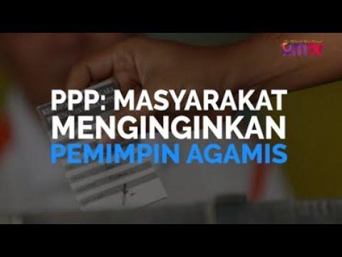 PPP: Masyarakat Menginginkan Pemimpin Agamis