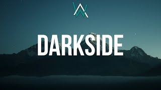 Alan Walker ‒ Darkside (Lyrics) Ft. AuRa & Tomine Harket