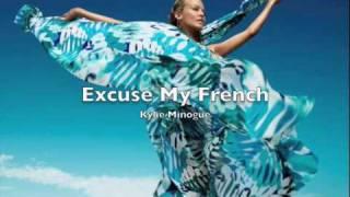 Kylie Minogue - Excuse My French (B-sides) w lyrics.