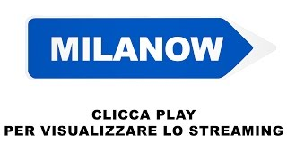 STREAMING MILANOW
