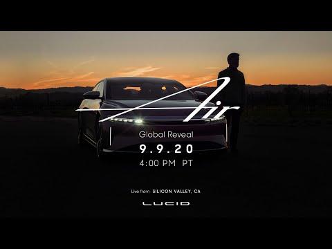 Dream Ahead | Lucid Air Global Reveal