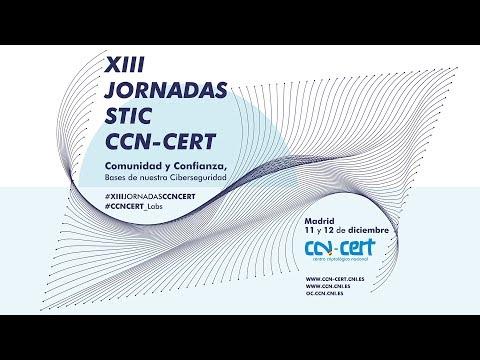 XIII JORNADAS STIC CCN-CERT 2019 – Sesión plenaria – 12 de diciembre de 2019 (esp)