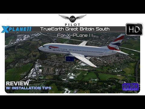 ORBX TrueEarth Great Britain South for X-Plane 11| Dornier