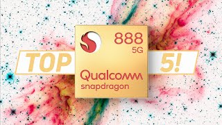 Qualcomm Snapdragon 888: Top 5 features in 5 minutes!