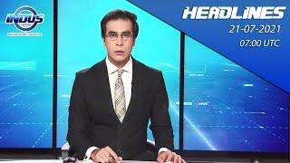Indus News Bulletin   07:00 UTC   21st July 2021