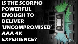 """Is The Xbox Scorpio Powerful Enough To Deliver  """"Uncompromised AAA"""" 4K Experience?"""