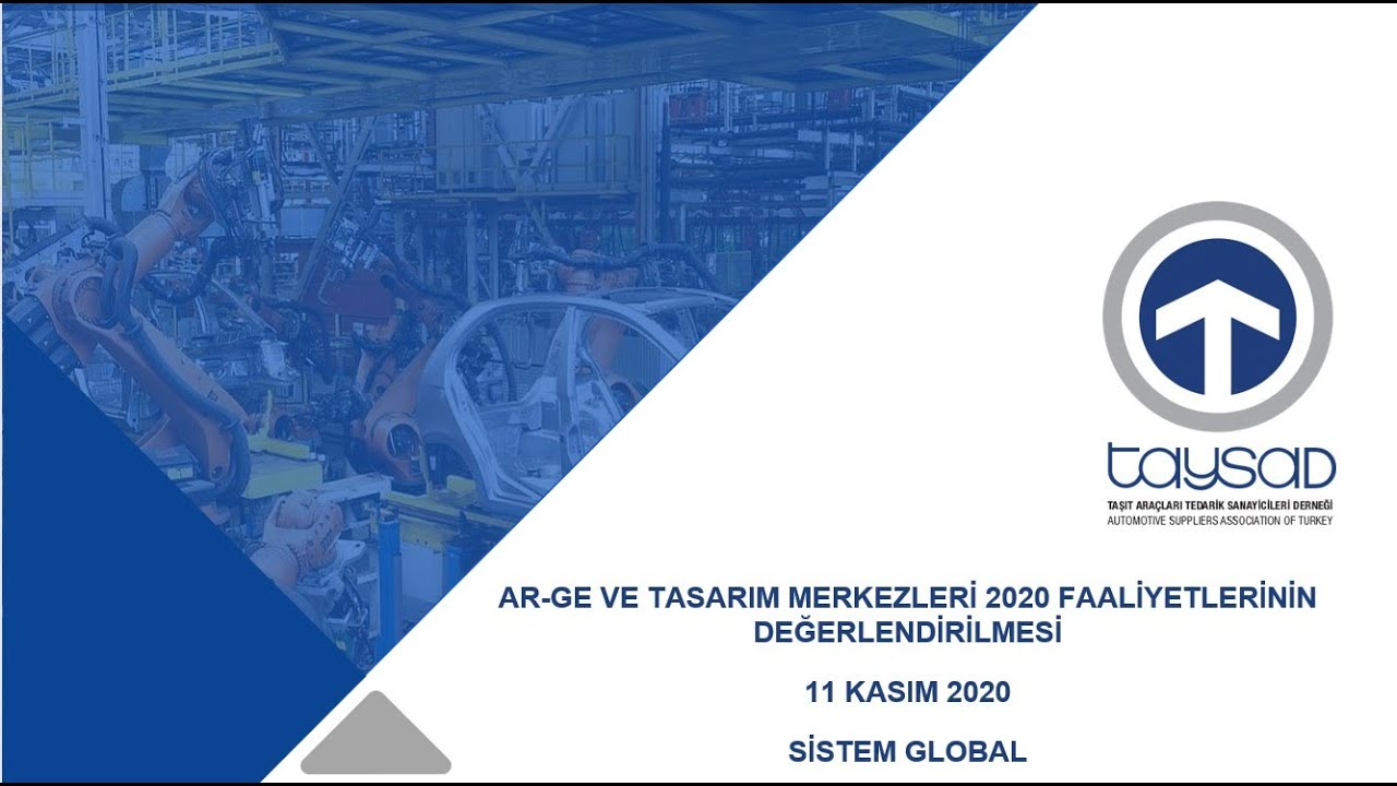 AR-GE VE TASARIM MERKEZLERİ 2020 FAALİYETLERİNİN DEĞERLENDİRİLMESİ - SANAL SEMİNER