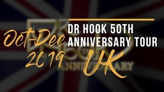 🔥Dr Hook 50th Anniversary Tour UK 2019