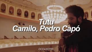 Tutu   Camilo, Pedro Capó [Letra]