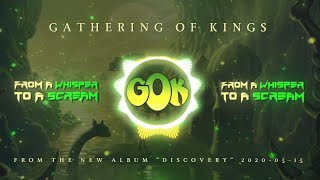 GATHERING OF KINGS - From a whisper to a scream