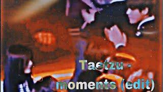 Taetzu - moments (edit)