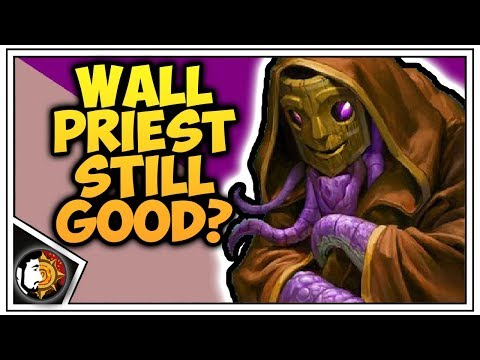 Hearthstone: Is Wall Priest Still Good? - Rise Of Shadows