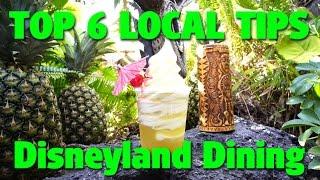 Top 6 Local Tips For Experiencing Disneyland Dining   Celebrating Disneyland