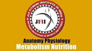 JFII EXPLAINED CHAPTER 9 Metabolism Nutrition