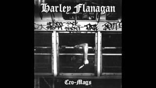Harley Flanagan - Cro Mags (Full Album) 2016