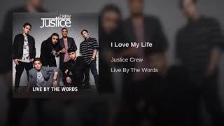 Justice Crew I love my life ( slowed )