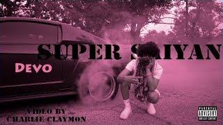 Super Saiyan - Devo (Dir. by @CharlieClaymon)