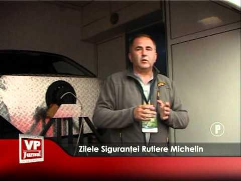 Zilele Siguranţei Rutiere Michelin