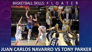 Basketball SKILLS (2): FLOATER – Navarro vs Parker
