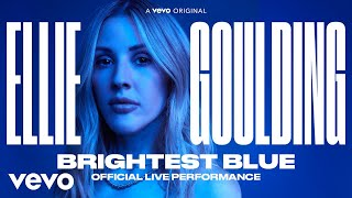 Ellie Goulding - Brightest Blue | Official Live Performance | Vevo