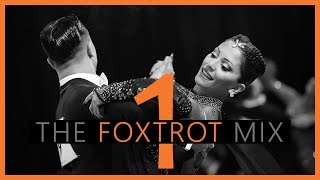 ►FOXTROT MUSIC MIX #1