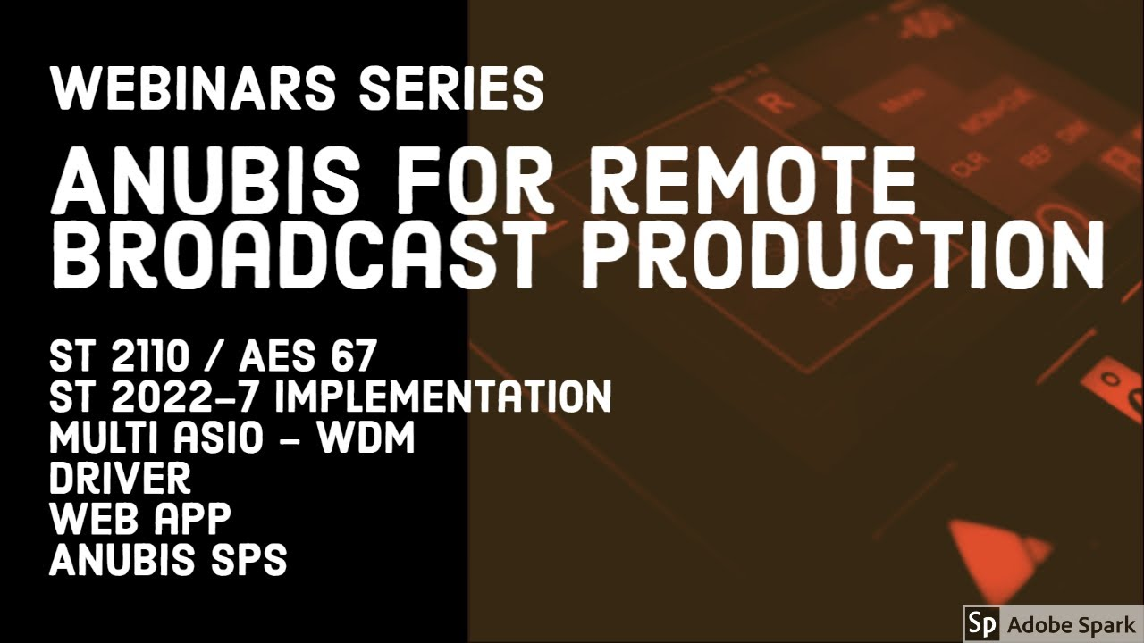 Anubis for broadcast remote production AES67/ST2110