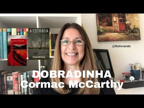 Dobradinha Cormac McCarthy - A Estrada e Meridiano de Sangue