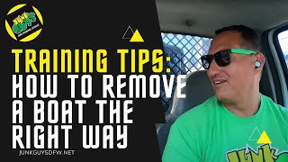 Training Tips: How To Properly Remove A Boat?