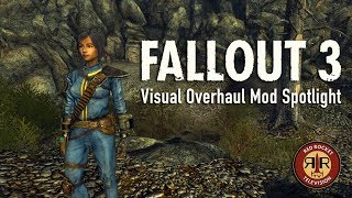 Fallout 3 - Visual Overhaul Mod Spotlight