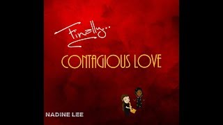 Nadine Lee – Contagious Love – The Story