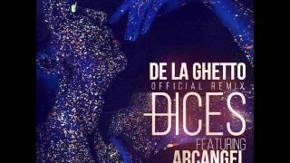 De La Ghetto - Dices (Remix) [feat. Arcangel & Wisin]