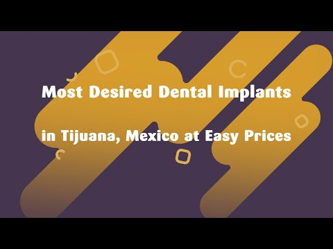 Dental Implants in Tijuana, Mexico at Easy Prices