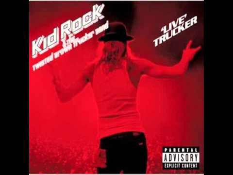 Kid Rock - Cowboy(Live Trucker)