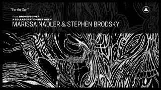 Marissa Nadler  Stephen Brodsky For The Sun