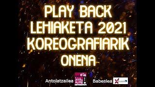 Playback lehiaketa 2021_Koreografiarik onena