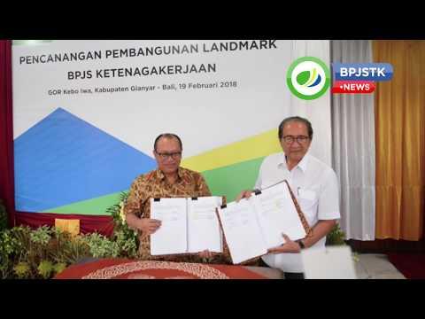 BPJSTK NEWS - Pencanangan Pembangunan Landmark BPJS Ketenagakerjaan - BALI