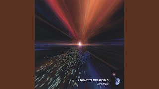 Gene Viale - A Light to This World