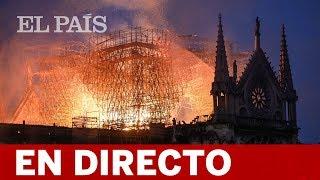 DIRECTO NOTRE-DAME | Continúan Los Trabajos De Extinción Del INCENDIO