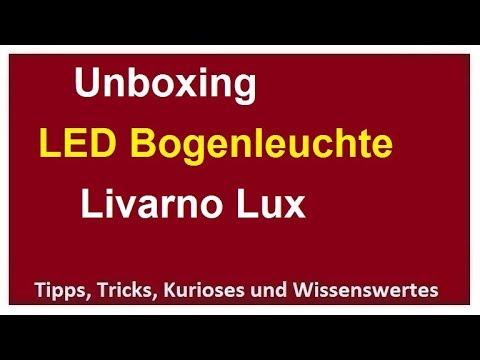 Unboxing LED Bogenlampe Livarno Lux Bogenleuchte Standleuchte Lampe Leuchte Aluminium gebürstet