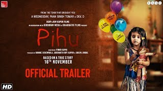 Pihu Trailer Vinod Kapri  Ronnie Screwvala  Siddharth Roy Kapur