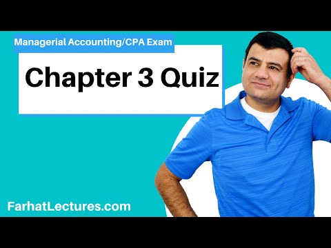 Chapter 3 Quiz | Managerial Accounting | CMA Exam - YouTube