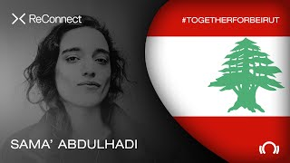 Sama Abdulhadi - Live @ ReConnect: #TogetherForBeirut 2020