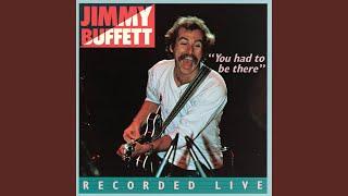 Changes In Latitudes, Changes In Attitudes (Live) (1978 Version)