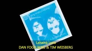 Dan Fogelberg & Tim Weisberg - LAHAINA LUNA