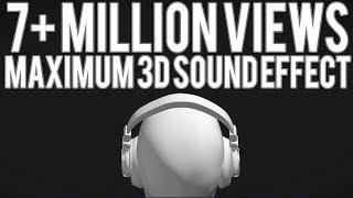 Maximum 3d Sound Effect  Use Headphone