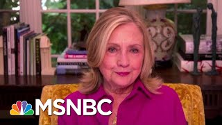 Hillary Clinton Concerned By 'Deliberate Effort' To Sabotage Vote By Mail   Morning Joe   MSNBC