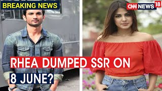 Sushant Death Probe: Explosive Call Records Prove Rhea Blocked Sushant After 8 June | CNN News18