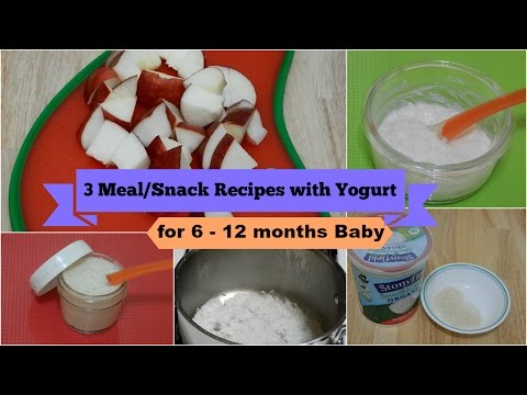 Video 3 Meal/Snack Recipes with Yogurt for 6 - 12 months Baby l Healthy Baby Food Recipe l Yogurt for Baby