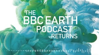BBC Earth Podcast: Series 2 Trailer | Earth Unplugged