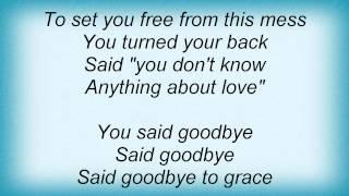 Dog's Eye View - Goodbye To Grace Lyrics